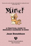 Mine! A guide to resource guarding in dogs